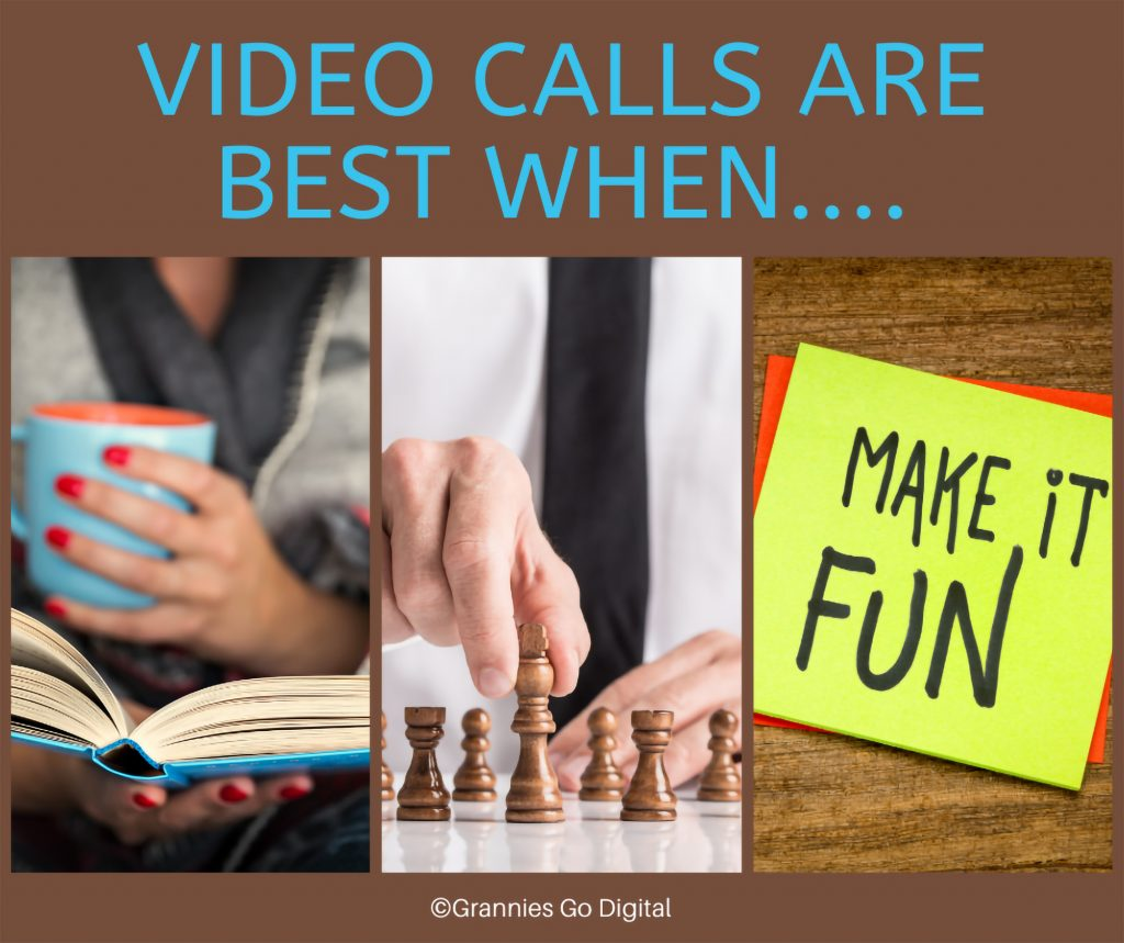 Video Calls are best when...book, chess, and fun.