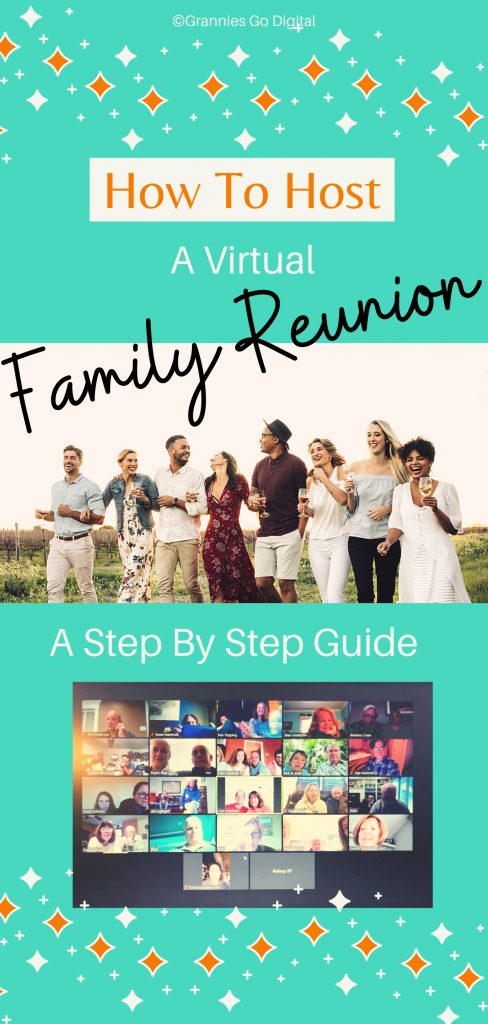 How To Host Online Family Reunion - A Step by Step Guide