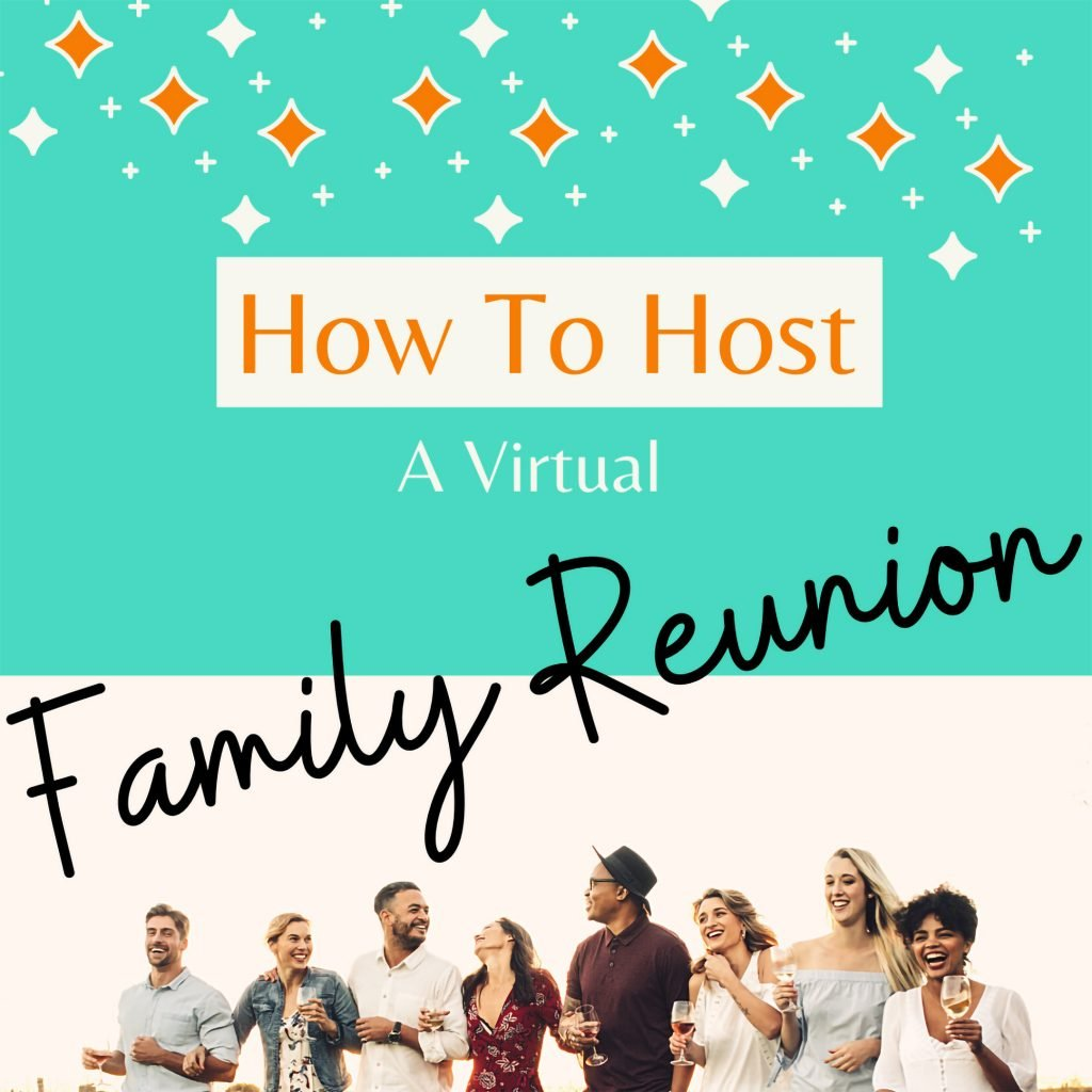 How To Host Online Family Reunion