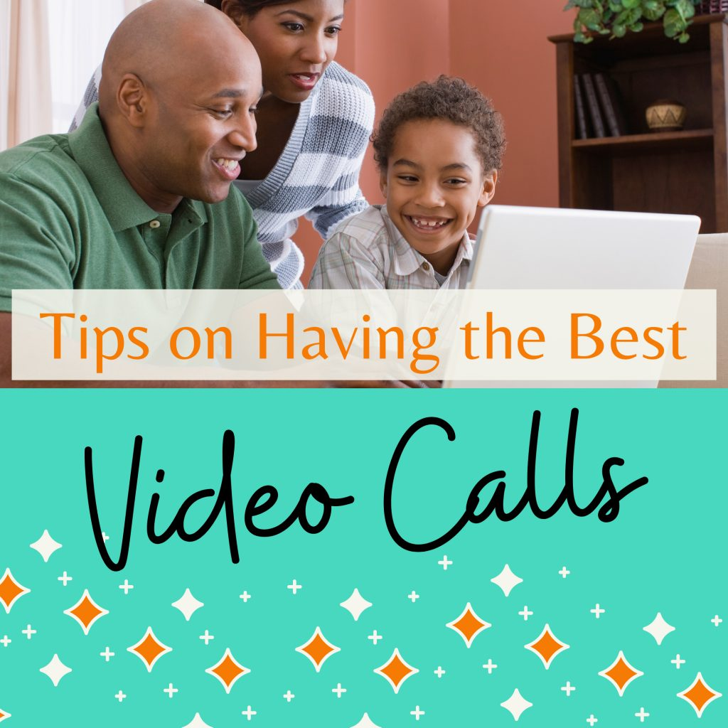 Tips on Having the Best Video Calls
